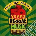 50 years of reggae music cd musicale di Out of many