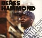 One love, one life cd musicale di Beres Hammond