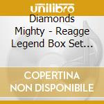REAGGE LEGEND (BOX 4 CD) cd musicale di MIGHTY DIAMONDS