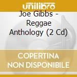 REGGAE ANTHOLOGY: SCORCHERS... cd musicale di JOE GIBBS