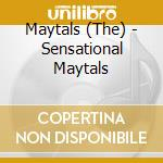 Sensational maytals cd musicale di Maytals The