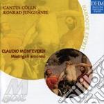Monteverdi - madrigali amorosi cd musicale di Colln Cantus