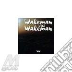 Wakeman with wakeman cd musicale di Rick Wakeman