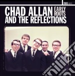 Chad allan & the reflections cd musicale di Chad Allan