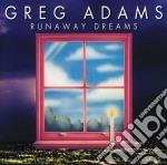 Runaway dreams cd musicale di Greg Adams