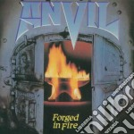 Forged in fire cd musicale di Anvil