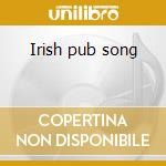 Irish pub song cd musicale di Makem Tommy