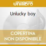 Unlucky boy cd musicale di Shack Chicken