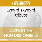 Lynyrd skynyrd tribute cd musicale di Under the influence