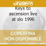 Keys to ascension live at slo 1996 cd musicale di Yes