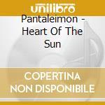 HEART OF THE SUN cd musicale di PANTALEIMON