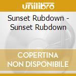 Sunset rubdown cd musicale di Rubdown Sunset