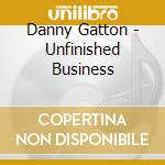 Unfinished business cd musicale di Danny Gatton