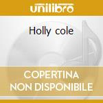 Holly cole cd musicale di Holly Cole