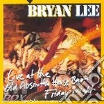 Live at the old absinthe bar cd musicale di Bryan Lee