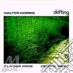 Drifting - norris walter cd musicale di Norris Walter