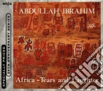 Africa - tears & laughter cd musicale di Abdullah Ibrahim