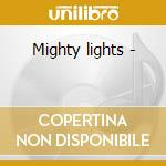 Mighty lights - cd musicale di Jane ira bloom