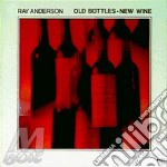Old bottle new wine cd musicale di Anderson Ray