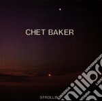 Strollin' cd musicale di Chet Baker