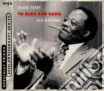 To duke and basie cd musicale di Clark Terry