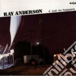 Just so happens cd musicale di Anderson Ray