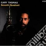 Seventh quadrant cd musicale di Gary Thomas