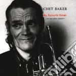 Chet Baker - My Favourite Songs cd musicale di Chet Baker
