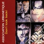Don't look back - association urbanetiqu cd musicale