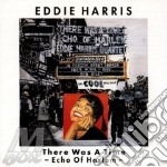 /there was a time cd musicale di Harris eddie 1989