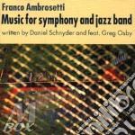 Music for symphony - ambrosetti franco cd musicale di Franco Ambrosetti