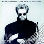 The talk of the town cd musicale di Bennie Wallace