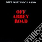 Mike Westbrook  Band - Off Abbey Road cd musicale di WESTBROOK MIKE BAND