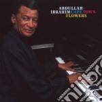 Abdullah Ibrahim - Cape Town Flowers cd musicale di Abdullah Ibrahim
