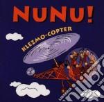 Klezmo copter cd musicale di Nunu