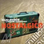 Gilad Atzmon - Nostalgico cd musicale di Gilad Atzmon