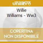 Ww3 cd musicale di Willie Williams