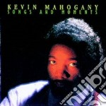 Songs and moments cd musicale di Kevin Mahogany