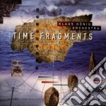 Time fragments cd musicale di Klaus Konig