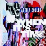 When it's time cd musicale di Attila Zoller