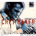 I remember you-dig. 09 cd musicale di Chet Baker