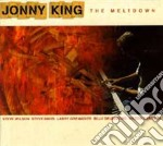 The meltdown cd musicale di Jonny King