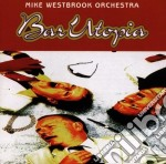 Bar utopia cd musicale di Mike Westbrook