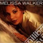 May i feel cd musicale di Melissa Walker