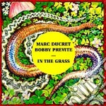 In the grass cd musicale di Bobby Previte