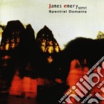 James Emery - Spectral Domains cd musicale di James Emery