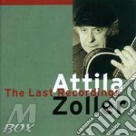 The last recordings cd musicale di Attila Zoller