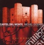 Castel del monte cd musicale di BRATSCH