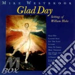 Glad day cd musicale di Mike Westbrook