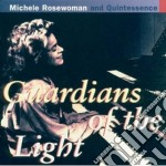 Guardians of the light cd musicale di Michele Rosewoman